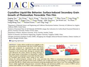 Crystalline Liquid-like Behavior: Surface-Induced Secondary Grain Growth of Photovoltaic Perovskite Thin Film 《Journal of the American Chemical Society》 合作